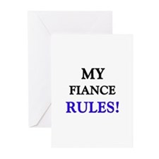 My FIANCE Rules! Greeting Cards (Pk of 10)