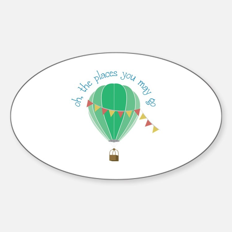 oh, the places you may go Decal