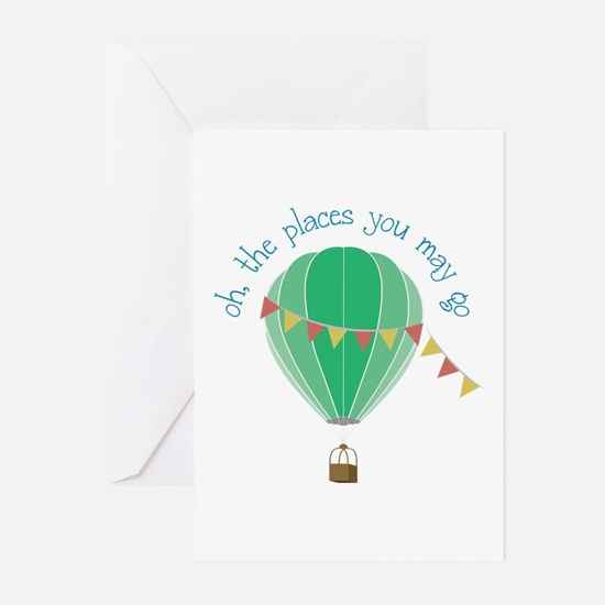 oh, the places you may go Greeting Cards