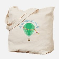 oh, the places you may go Tote Bag
