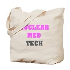 Funny Nuclear med tech Tote Bag