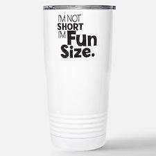 Im not Short Im Fun Siz Thermos Mug