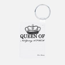 QUEEN OF NOT GIVING A FUCK Keychains