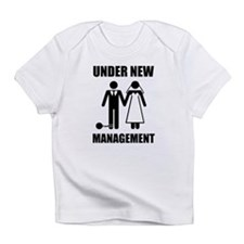 Just Married, Under New Management Infant T-Shirt