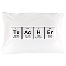Science Teacher Chemical Elements Pillow Case