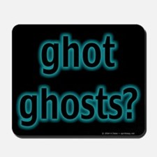 ghot ghosts? Mousepad