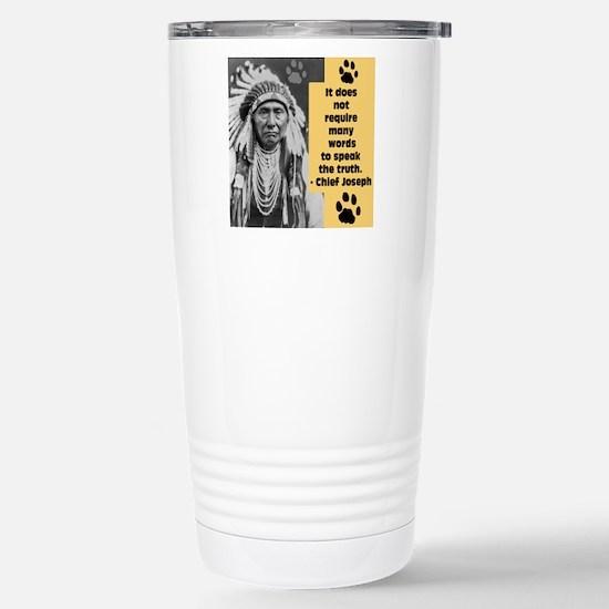 Chief Joseph Quote Stainless Steel Travel Mug