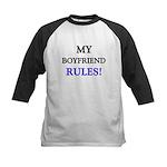 My BOYFRIEND Rules! Kids Baseball Jersey