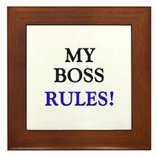 My BOSS Rules! Framed Tile
