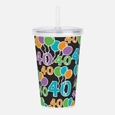 Colorful 40th Birthday Acrylic Double-wall Tumbler