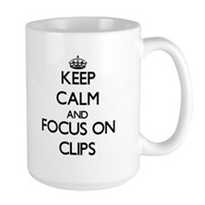 Keep Calm and focus on Clips Mugs