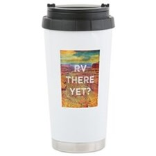 RV There Yet Travel Mug