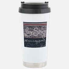 Ours is my favorite... Travel Mug