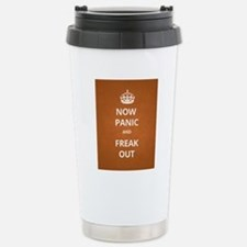 Now Panic and Freak Out Stainless Steel Travel Mug