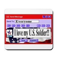 Instant Message Love my Soldier Mousepad