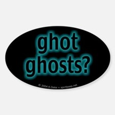 ghot ghosts? Oval Decal