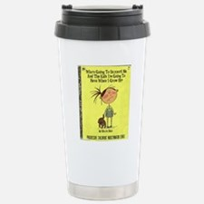 Whos Going To Support M Travel Mug