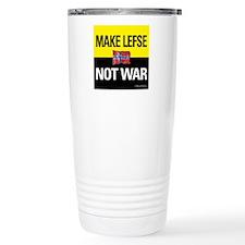Make Lefse... Not War Travel Mug