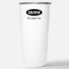 Funny Ob gyn Travel Mug