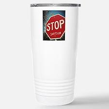 Stop Snitchin Travel Mug