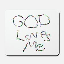 God Loves Me Mousepad