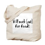 Will Workout for Food Tote Bag