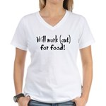 Will Workout for Food Women's V-Neck T-Shirt