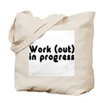 Workout in Progress Tote Bag
