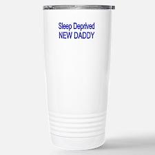 Sleep Deprive New Daddy Travel Mug