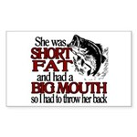 Short, Fat and a Big Mouth Rectangle Sticker