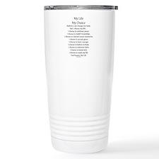 My Life, My Choice Poem (Black) Travel Mug