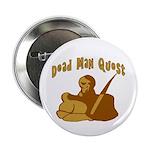Dead Man Quest Button