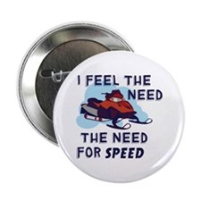 """I Feel The Need The Need For Speed 2.25"""" Button"""