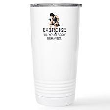 TOP Exercise Slogan Travel Mug