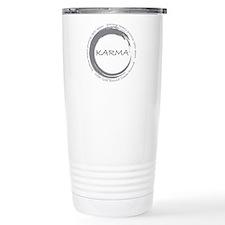 Karma, What goes around comes around Travel Mug