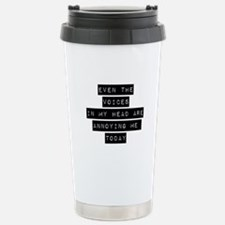 Voices in my head Travel Mug