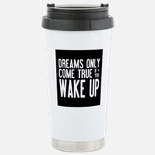 Dreams Come True Stainless Steel Travel Mug
