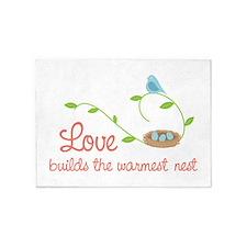 Love builds the warmest nest 5'x7'Area Rug