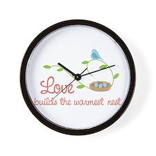 Love builds the warmest nest Wall Clock