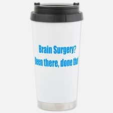 Funny Brain Surgery Stainless Steel Travel Mug