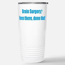 Funny Brain Surgery Travel Mug