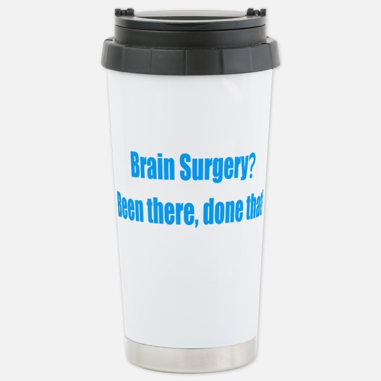 Funny Brain Surgery Travel Mug