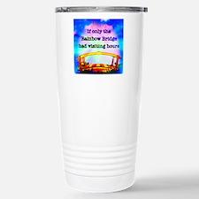 Rainbow Bridge Travel Mug