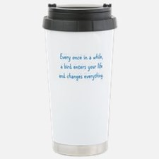 Every Once In A While Travel Mug