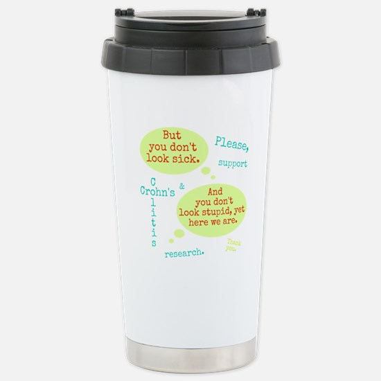 Sick And Stupid Stainless Steel Travel Mug