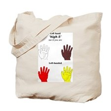 "Left hand ""high 5"" Tote Bag"