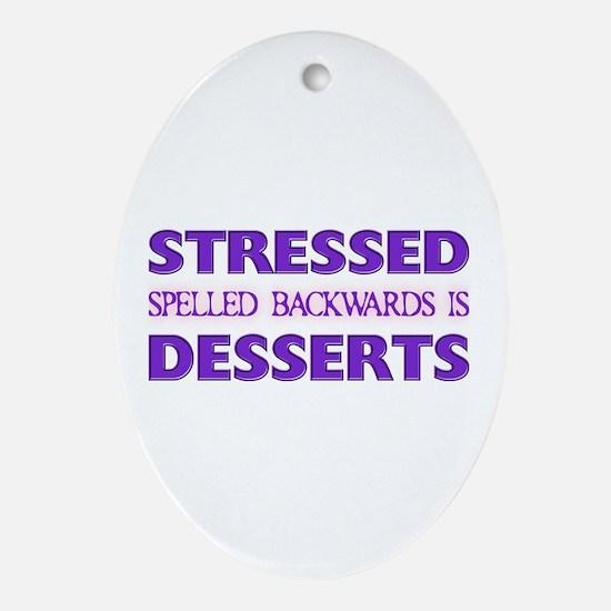 Stressed Desserts Oval Ornament