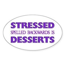 Stressed Desserts Oval Decal