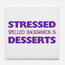 Stressed Desserts Tile Coaster