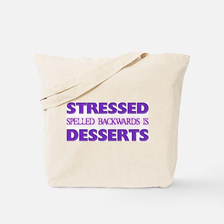 Stressed Desserts Tote Bag
